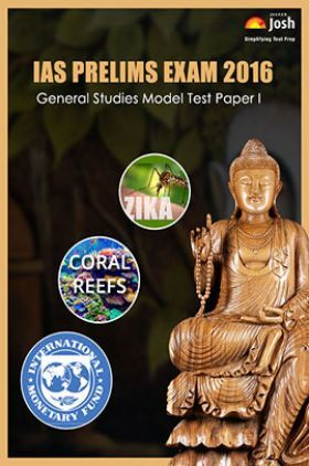 IAS Prelims Exam 2016 General Studies Model Test Paper