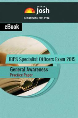 IBPS Specialist Officers Exam 2015 General Awareness Practice Paper