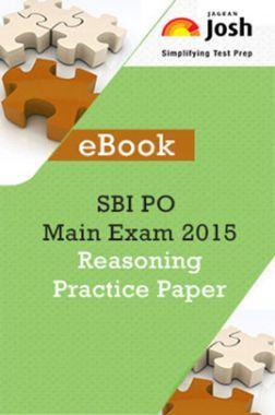 SBI PO Main Exam 2015 Reasoning: Practice Paper