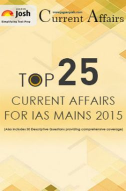 Top 25 Current Affairs for IAS Mains 2015