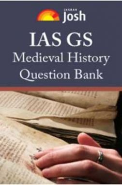 IAS GS Medieval History Question Bank