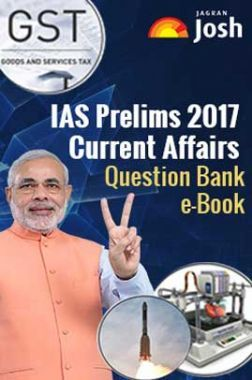 IAS Prelims Exam 2017 Current Affairs Question Bank