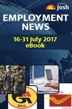 Employment News 16-31 July 2017