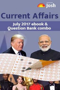 Current Affairs July 2017 eBook & Question bank