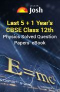 Last 5+1 Year's CBSE For Class-XII Physics Solved Question Papers - EBook