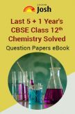 Last 5+1 Year's CBSE For Class-XII Chemistry Solved Question Papers - EBook