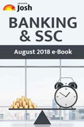 Banking & SSC August 2018 E-Book
