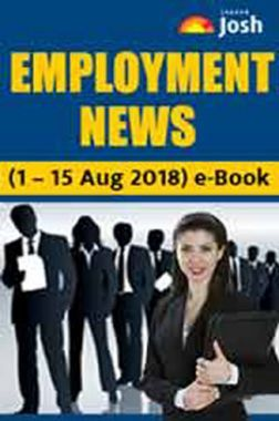 Employment News 01-15 August 2018 E-Book
