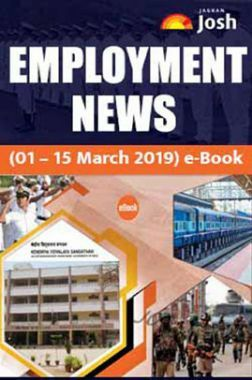 Employment News 01-15 March 2019