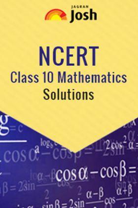 NCERT Class 10th Mathematics Solution