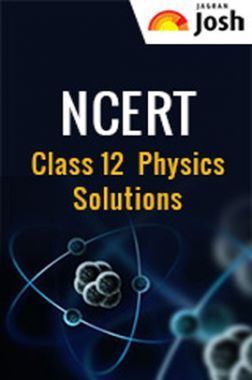 NCERT Physics Solutions For Class XII