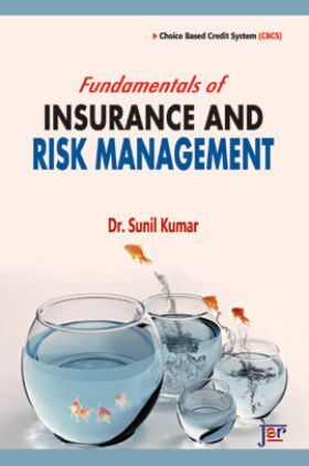 Fundamentals Of Insurance And Risk Management
