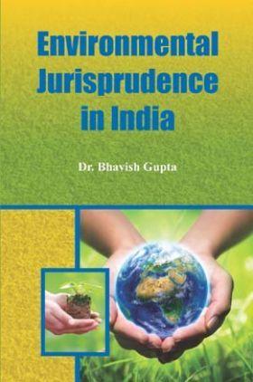 Environmental Jurisprudence In India