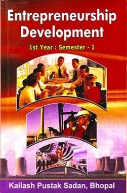 Entrepreneurship Development (First Year : Semester I)