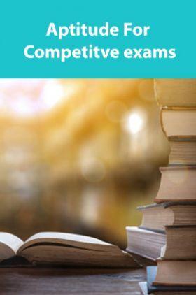 Aptitute For Competitve exams