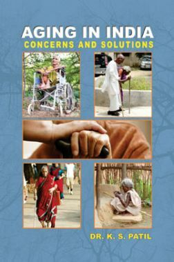Aging In India: Concerns And Solutions