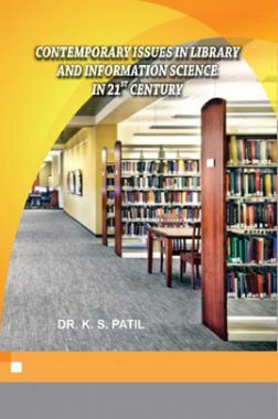 Contemporary Issue In Library And Information Science In 21st Century
