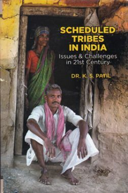 Scheduled Tribes In India: Issues And Challenges In 21st Century