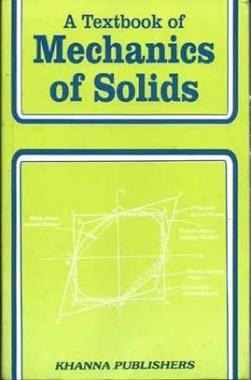A Textbook Of Mechanics Of Solids