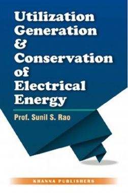 Utilization, Generation & Conservation Of Electrical Energy