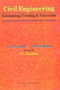 Civil Engineering Estimating, Costing And Valuation