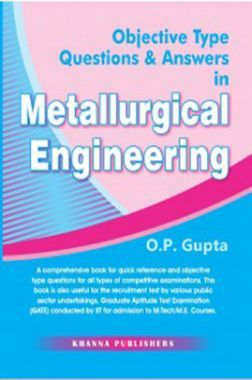Metallurgical Engineering (Objective Type Questions And Answers)