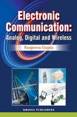 Electronic Communication Analog, Digital And Wireless