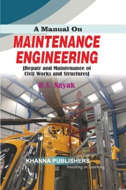 A Manual On Maintenance Engineering