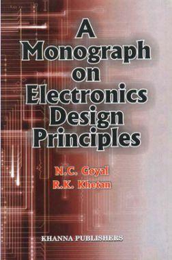 Monograph On Electronics Design Principles