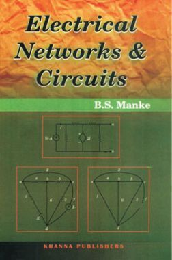Electrical Networks And Circuits