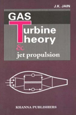 Gas Turbine Theory & Jet Propulsion