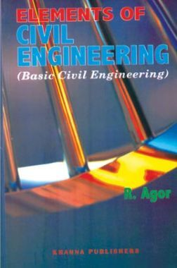 Elements Of Civil Engineering (Basic Civil Engineering )