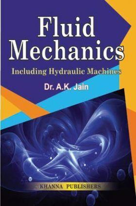 Fluid Mechanics Including Hydraulic Machines