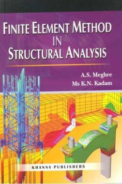 Finite Element Method In Structural Analysis