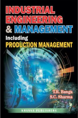 Industrial Engineering And Management Including Production Management