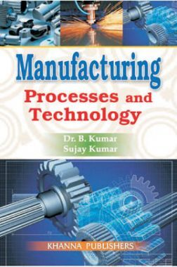 Manufacturing Processes And Technology