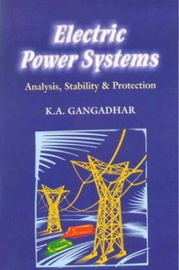 Electric Power System Analysis, Stability And Protection