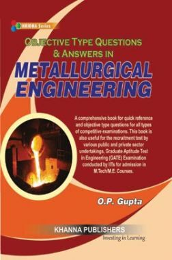 Metallurgical Engineering (Objective Type Questions & Answers)