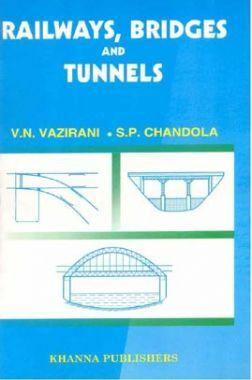 Railway, Bridges And Tunnels