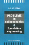 Problems On Soil Mechanics And Foundation Engineering