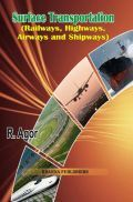 Surface Transportation (Railways, Highways, Airways And Shipways)