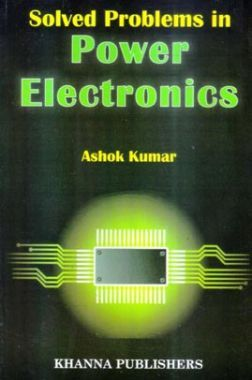Solved Problems In Power Electronics