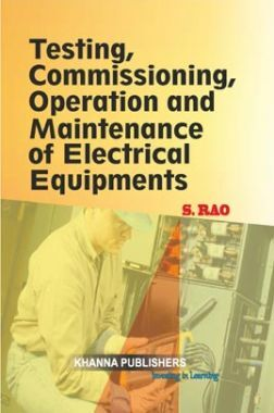 Testing Commissioning, Operation & Maintenance Of Electrical Equipments