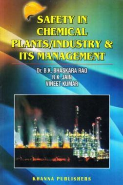 Safety In Chemical Plants /Industry & Its Management