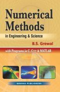 Numerical Methods In Engineering & Science (With Programs In C, C++ And MATLAB)