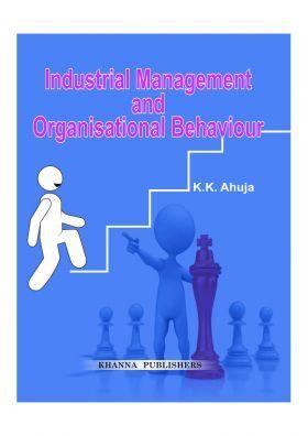 Industrial Management And Organisational Behaviour