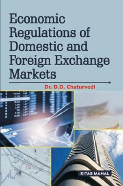 Economic Regulations Of Domestic & Foreign Exchange Markets