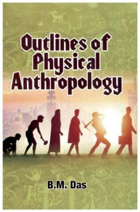 Outlines Of Physical Anthropology