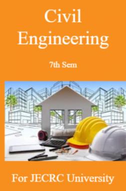 Civil Engineering 7th Sem For JECRC University