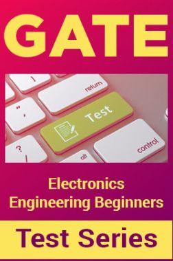 GATE Electronics Engineering Beginners Test Series